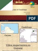 Guyane et Guadelupa
