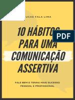 10 Hábitos Para Uma Comunicação Assertiva