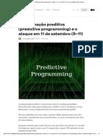 Programação preditiva (predictive programming) e o ataque em 11 de setembro (9–11) _ by Conspiração e gatos _ Medium