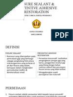 PCDP 2_ PPT Fissure Sealant Dan Preventive Adhesive Restoration_Alyssa Salsabila_160112180501