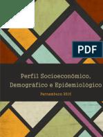 perfil_socioeconomico_demografico_e_epidemiologico_de_pernambuco_2016