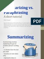 Summarizing vs. Paraphrasing