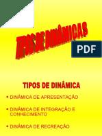 TIPOS DE DINÂMICAS