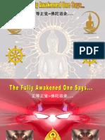 The Fully Awakened One Says...