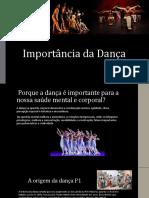 Importância da Dança
