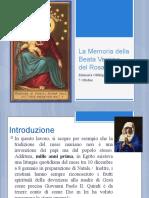 La memoria della Beata Vergine del Rosario