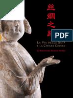 La via Della Seta e La Civilta Cinese La Nascita Del Celeste Impero