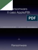 Ransomware& Apple vs FBI