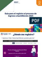 Guía para el registro al Proceso de Ingreso a Bachillerato 2021