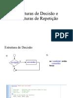 Aula 03 - Estruturas de Decisão e Repetição (2)
