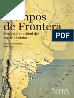 TAMAGNINI, M. (Editora). 2020. Tiempos de Frontera. Historia y Etnicidad Del Sur de Córdoba