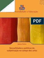 Djalma Thurner - Sexualidade e Politicas de Subjetivacao no Campo das Artes