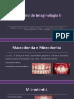 Macrodontia e microdontia (SLIDE)