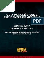 Guia para médicos e estudantes de medicina - Exames para controle de uso