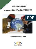 Tema-de-Estudo-2014-15_ousar o evangelho discernir os sinais dos tempos