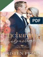 Enchanting Sebastian 1 - Kristen Proby