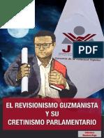 PCP - El Revisionismo Guzmanista y Su Cretinismo Parlamentario