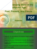 Appendix - The Continuing Story of the Computer Age Past, Present, and Future