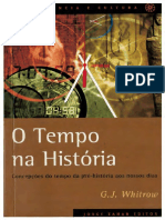 O Tempo Na História Concepções Do Tempo Da Pré-história Aos Nossos Dias - G. J. Whitrow