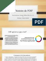 L'histoire de l'OIF.Projet au francais
