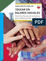 Educar en valores sociales. Doctrina social de la Iglesia para adolescentes y jovenes