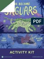 We Became Jaguars Activity Kit