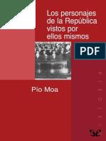 Moa, Pio - [Trilogia La Guerra Civil Espanola 02] Los Personajes de La Republica Vistos Por Ellos Mismos [21159] (r1.2)