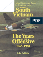 War in South Vietnam The Years of the Offensive, 1965-1968