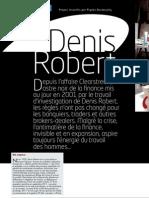 Nexus 70 - Affaire Clearstream - Interview Denis Robert - La vérité prend du temps (sept 2010)