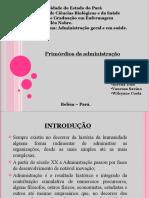 Primordiosdaadministraoapresentao 100606130522 Phpapp02 (1)