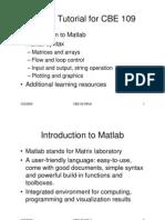 CBE109 09F Discussion 1 Matlab Tutorial