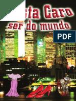 8f72b4a572808b7637c1d30ced74bda1-Custa Caro Ser Do Mundo- 84157