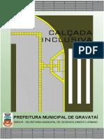 Cartilha Calçada Inclusiva - Prefeitura Municipal de Gravataí