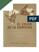 El Color de la Sospecha; Malos Tratos Policiales a Inmigrantes