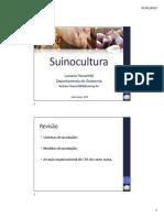 Suinocultura. Revisão. Luciano Hauschild Departamento de Zootecnia Sistemas de produção; Modelos de produção;