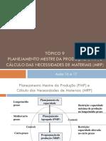 Aula 16 e 17 - Planejamento Mestre Da Produção e MRP (1)