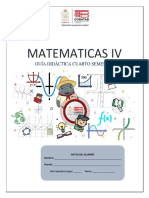 Cuarto Semestre.- Guía Didáctica Del Estudiante.- Matemáticas IV