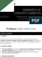 Seminários de Conforto Ambiental (Aula 1 - 07-08-2018)