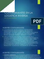 AGENTES CONTAMINANTES EN LA LOGISTICA INVERSA}