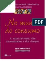 Edson Gabriel Garcia - No Mundo Do Consumo