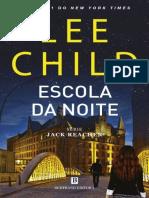 Jack Reacher 21 - Escola Da Noite