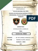 Trabajo Aplicativo - Escena Del Crimen - Introduccion Al Derecho - Alo 1 Pnp - Ramirez Hilario Diego Giovanni - Seccion A