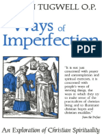 Ways of Imperfection an Exploration of Christian Spirituality by Simon Tugwell OP (Z-lib.org)