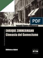 Enrique Zimmerman, Cineasta Del Gomecismo
