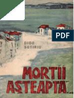 Dido Sotiriu- Morții Așteaptă