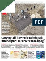 Governo dá luz verde a clubes de futebol