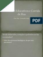 Exercicios Educativos e Corrida de Ruag6D
