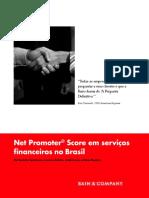 Net Promoter Score em serviços financeiros no Brasil. Todas as empresas deveriam perguntar a seus clientes o que a Bain chama de A Pergunta Definitiva