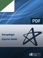 Unidade IV – O Conceito de Evolução Aplicado à Antropologia e a Constituição Cultural do Homem