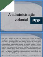 A administração das colônias